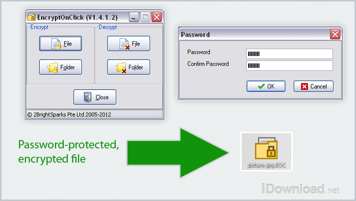 Click a file or folder that you want to encrypt. Decrypting them is just as easy