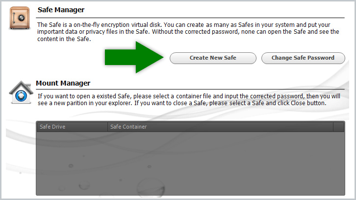To begin encrypting your files, click on Create new safe
